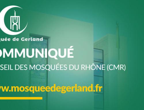 COMMUNIQUÉ DU CONSEIL DES MOSQUÉES DU RHÔNE (CMR)